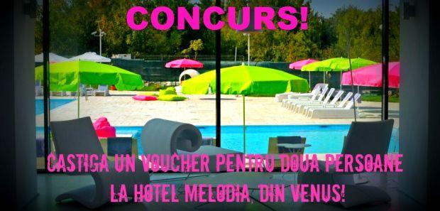 CONCURS! Castiga un voucher la Hotel Melodia, din Venus! conc melodia1