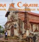 Croazieră în Caraibe: 2 – Altos de Chavon, satul milionarului nebun