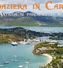 Croazieră în Caraibe: 4 – Antigua și parohiile ei minunate